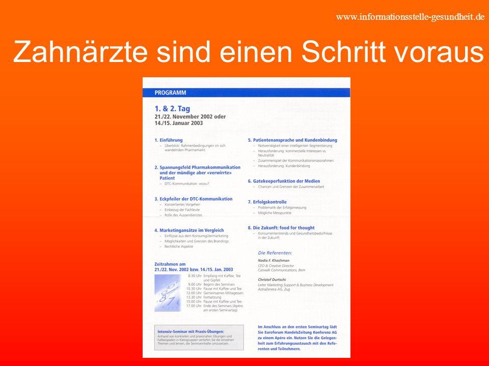 www.informationsstelle-gesundheit.de Zahnärzte sind einen Schritt voraus