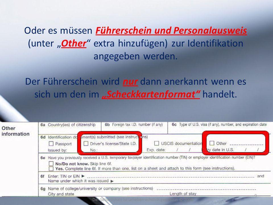 Oder es müssen Führerschein und Personalausweis (unter Other extra hinzufügen) zur Identifikation angegeben werden. Der Führerschein wird nur dann ane