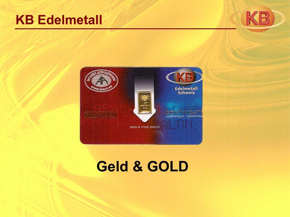 KB Edelmetall Geld & GOLD