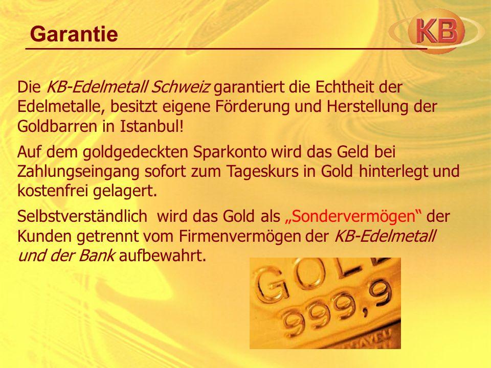 Die KB-Edelmetall Schweiz garantiert die Echtheit der Edelmetalle, besitzt eigene Förderung und Herstellung der Goldbarren in Istanbul! Auf dem goldge