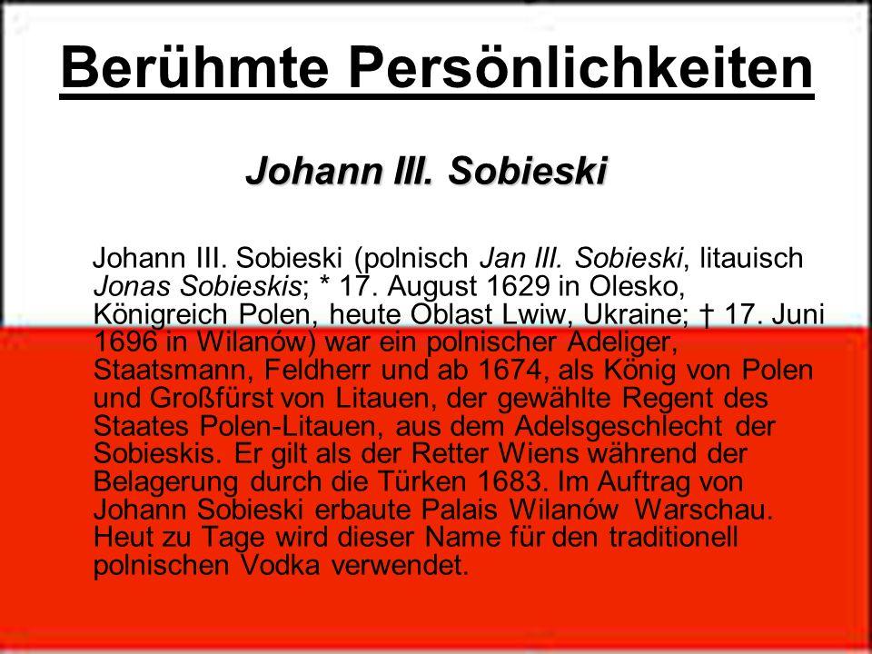Religion Die polnische Bevölkerung ist überwiegend katholisch (90,7% römisch-katholisch). Eine besonders hohes Ansehen in Polen besitzt Papst Johannes