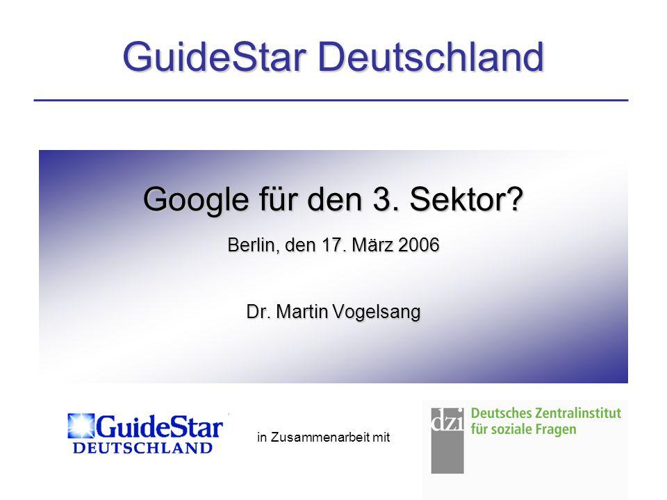 Google für den 3. Sektor. Berlin, den 17. März 2006 Dr.