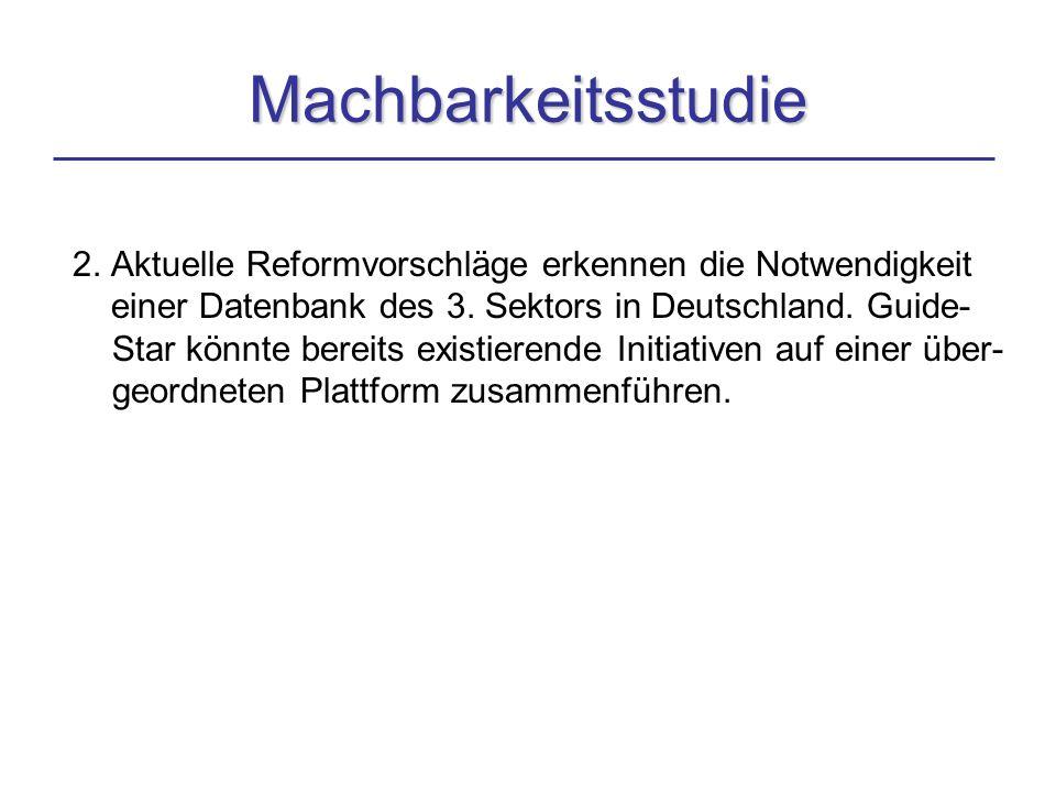 2. Aktuelle Reformvorschläge erkennen die Notwendigkeit einer Datenbank des 3.