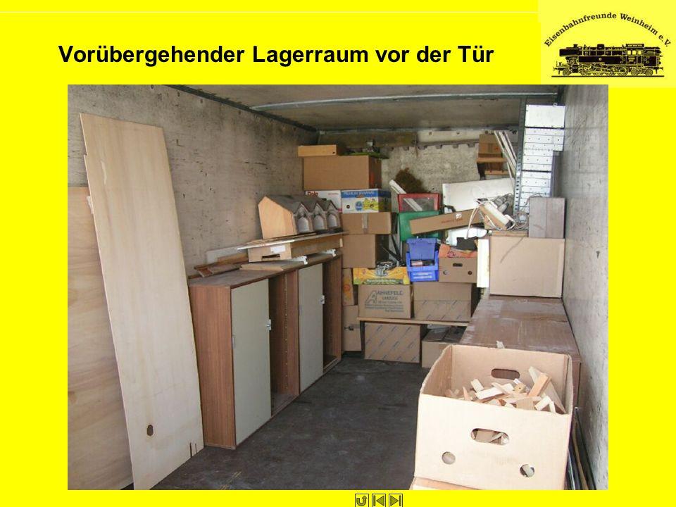 Vorübergehender Lagerraum vor der Tür