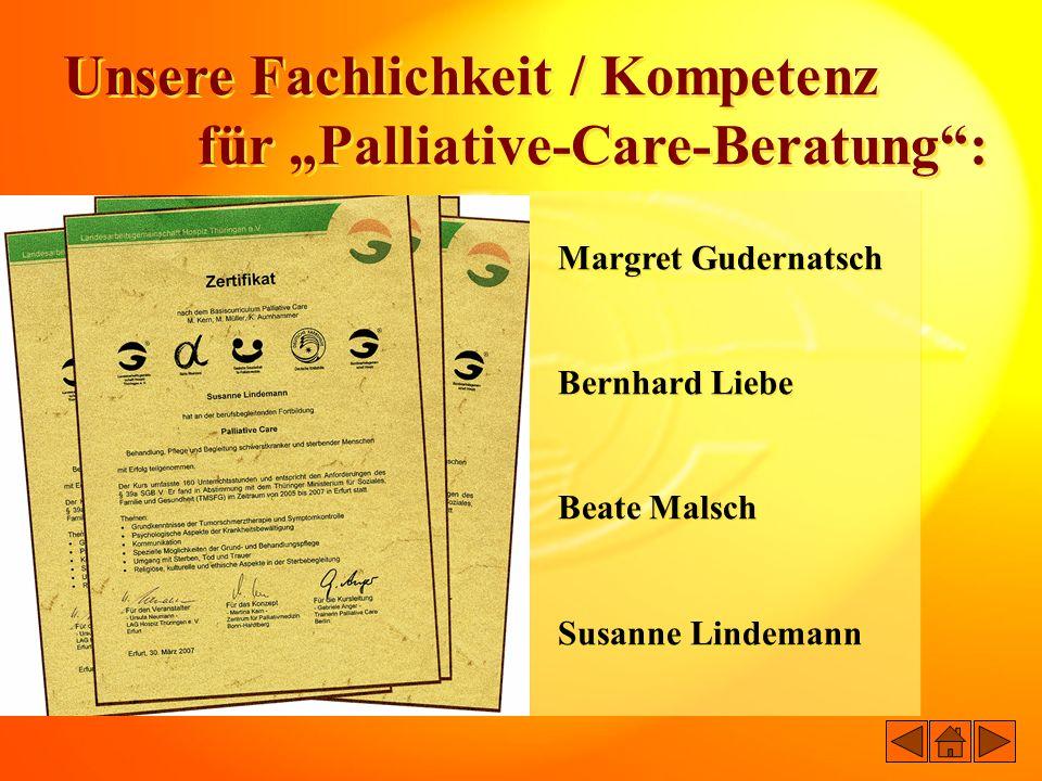 Unsere Fachlichkeit / Kompetenz für Palliative-Care-Beratung: Unsere Fachlichkeit / Kompetenz für Palliative-Care-Beratung: Margret Gudernatsch Bernha