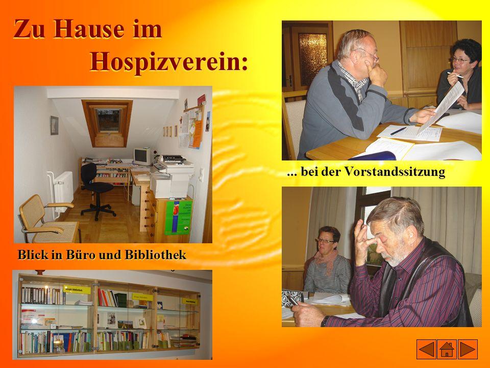 Zu Hause im Hospizverein: Zu Hause im Hospizverein: Blick in Büro und Bibliothek... bei der Vorstandssitzung