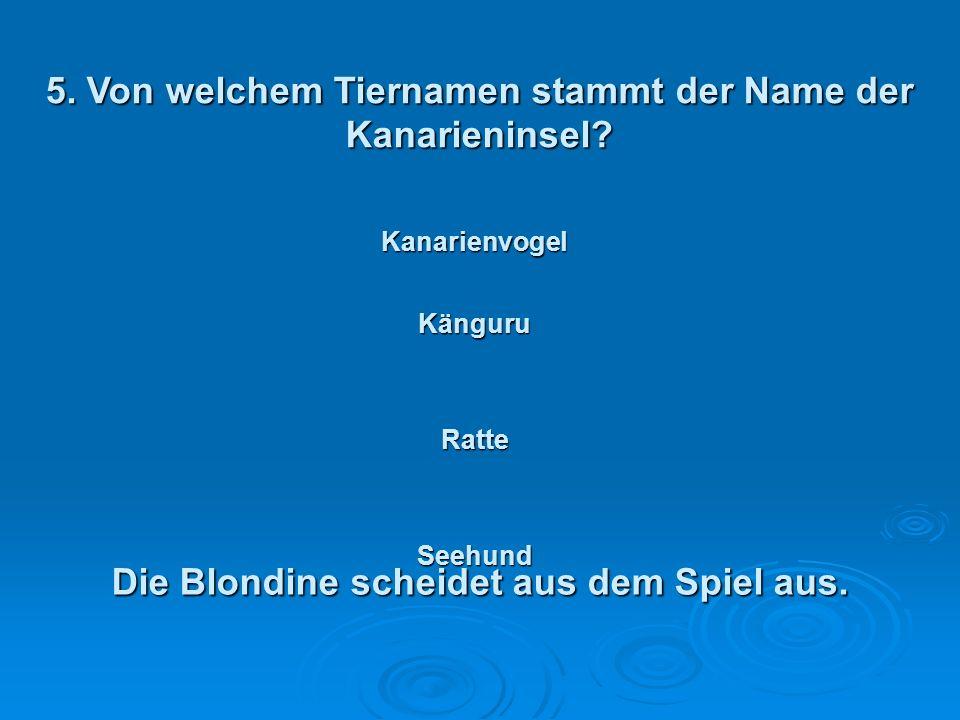4. Wie lautete der richtige Name von König Georg dem VI. ? Die Blondine nutzt das Recht, zwei falsche Antworten herauszustreichen. Albert Georg Manuel