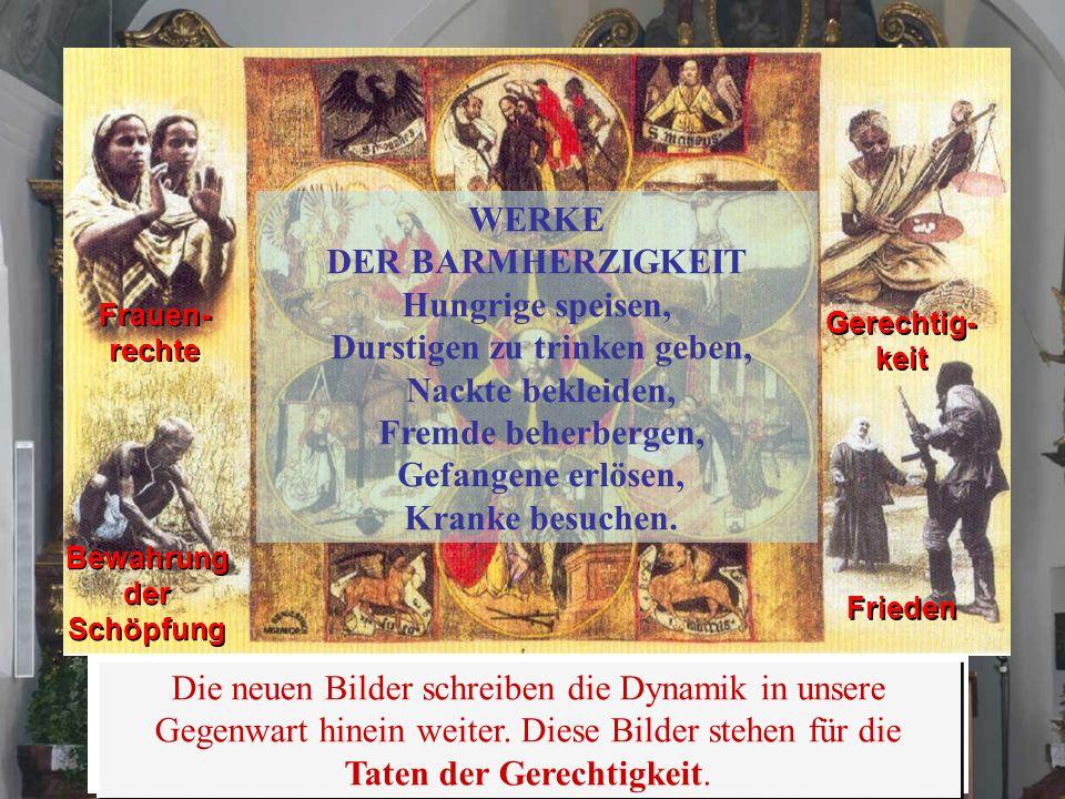 In den Medaillons des alten Meditationsbildes weisen Symbole hin auf die Werke der Barmherzigkeit der christlichen Tradition. Die neuen Bilder schreib