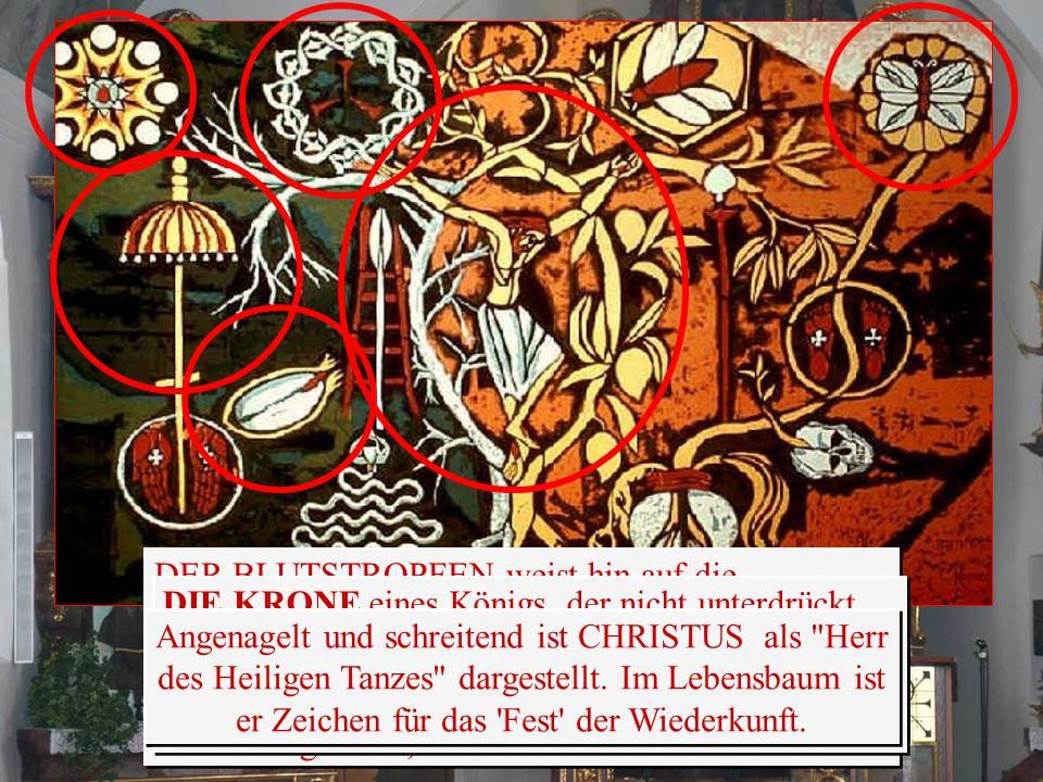 DER BLUTSTROPFEN weist hin auf die Todesangst Jesu am Ölberg. Eingerahmt von Kelch und Hostie: Christus, mit der Angst der Menschen vertraut, stärkt d