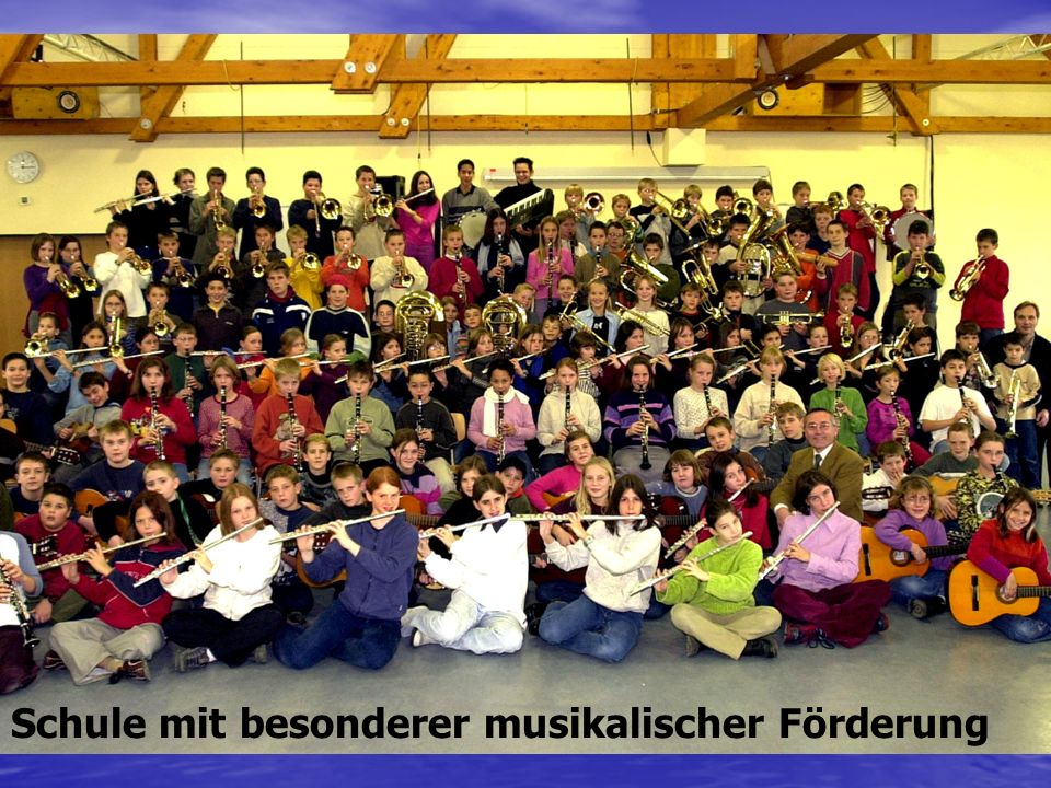 Schule mit besonderer musikalischer Förderung