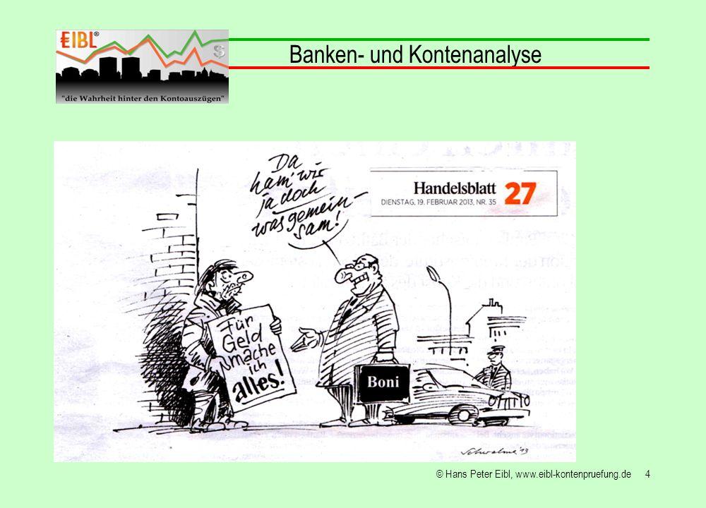 35© Hans Peter Eibl, www.eibl-kontenpruefung.de werden Darlehensleistungen aus einem permanent im Soll befindlichen Kontokorrent bezahlt, verringert sich vordergründig der Darlehenssaldo, Banken- und Kontenanalyse Bankraub durch die Bank im Kundenkonto hintergründig jedoch steigt der Kontokorrentsaldo und beschert der Bank, weil das Konto überzogen, höhere Zinsen, damit verbunden dem Kontoinhaber größere Ausgaben und den damit verursachten Liquiditätsengpässen!
