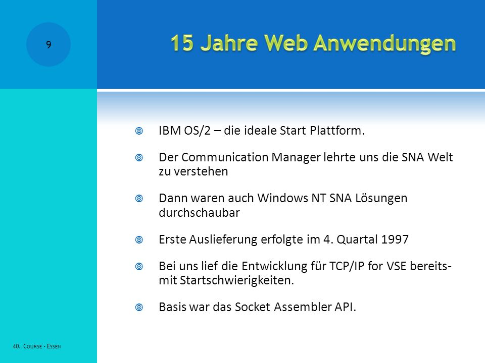 IBM OS/2 – die ideale Start Plattform. Der Communication Manager lehrte uns die SNA Welt zu verstehen Dann waren auch Windows NT SNA Lösungen durchsch