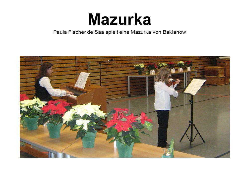 Mazurka Paula Fischer de Saa spielt eine Mazurka von Baklanow