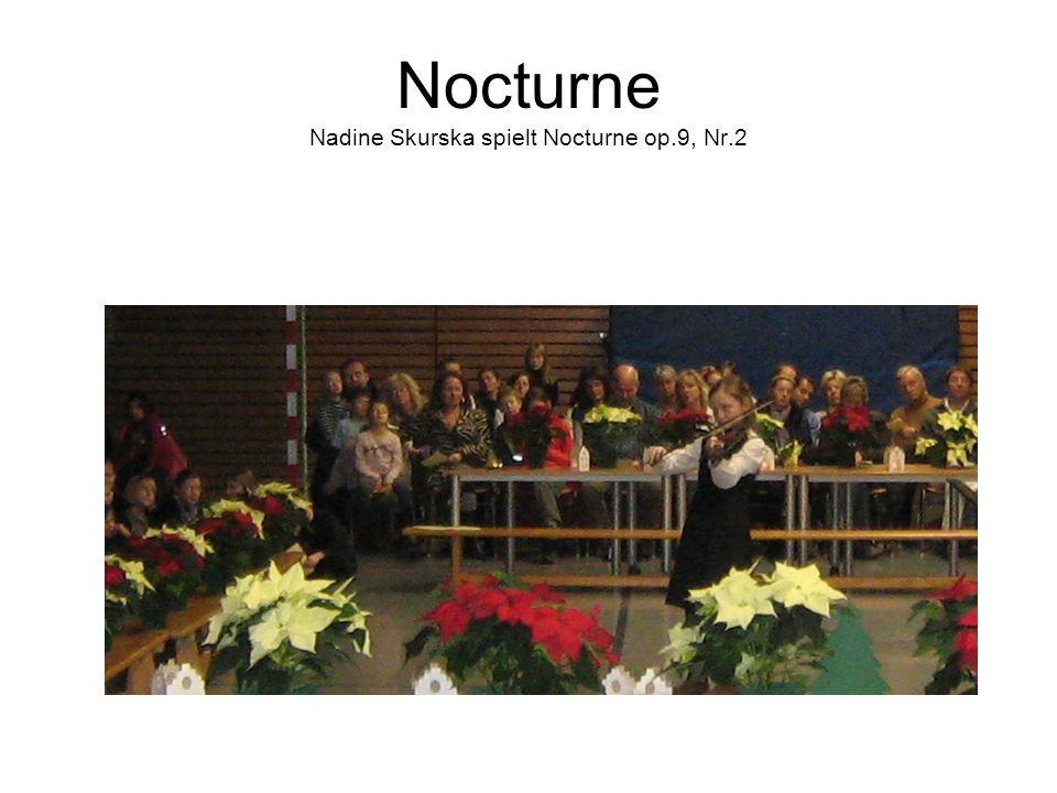 Nocturne Nadine Skurska spielt Nocturne op.9, Nr.2