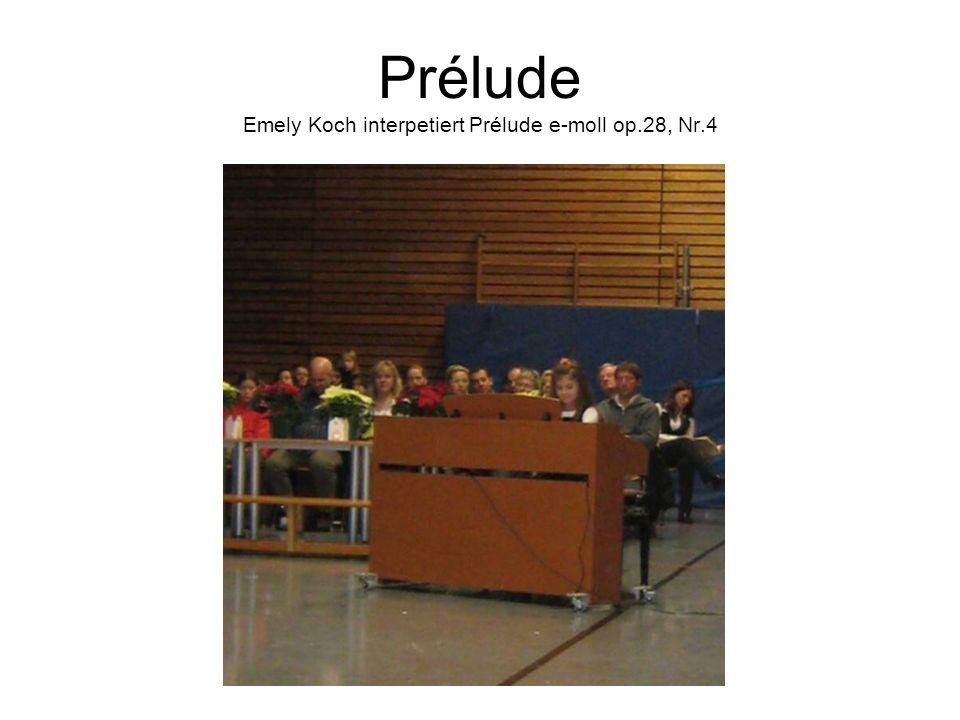 Prélude Emely Koch interpetiert Prélude e-moll op.28, Nr.4