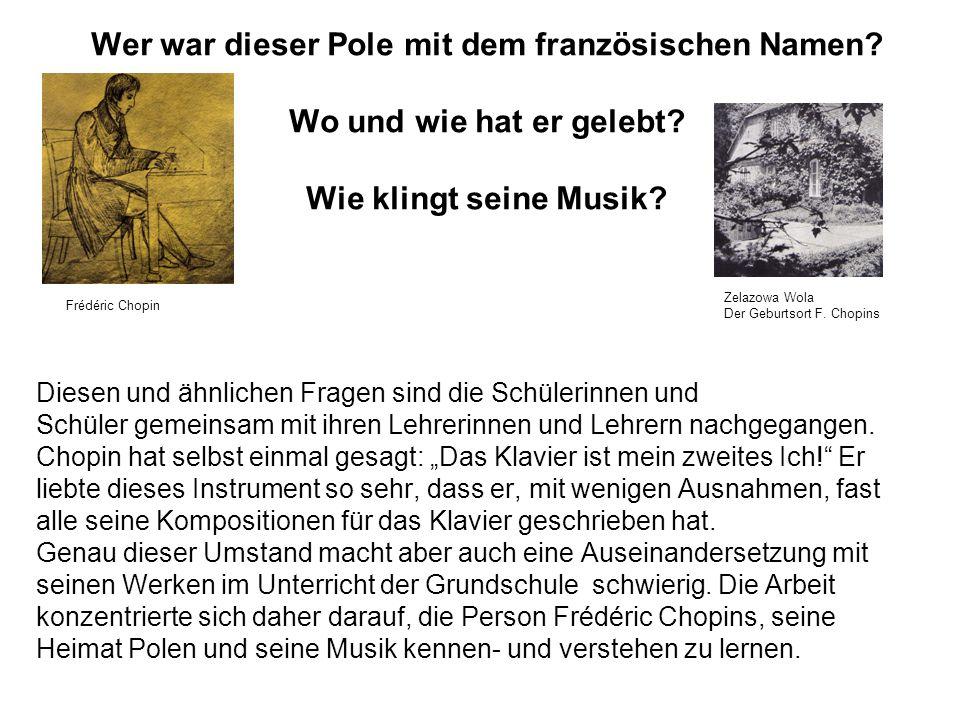 Wer war dieser Pole mit dem französischen Namen. Wo und wie hat er gelebt.