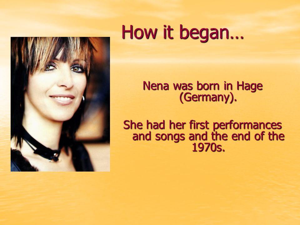 1982-1987 Nenas breakthrough Nenas breakthrough is the beginning of Die neue deutsche Welle.