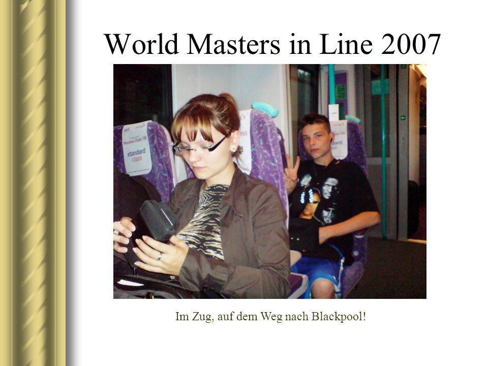 World Masters in Line 2007 Im Zug, auf dem Weg nach Blackpool!