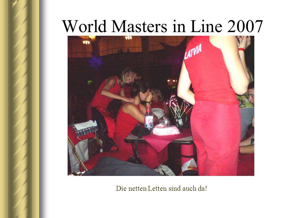 World Masters in Line 2007 Die netten Letten sind auch da!