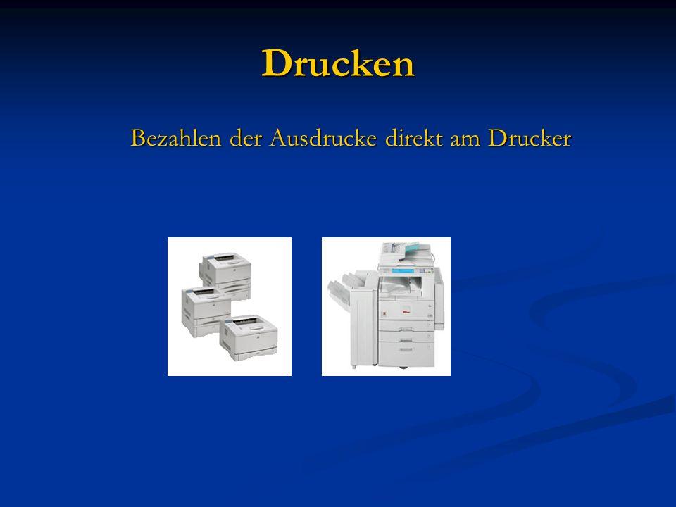 Drucken Bezahlen der Ausdrucke direkt am Drucker