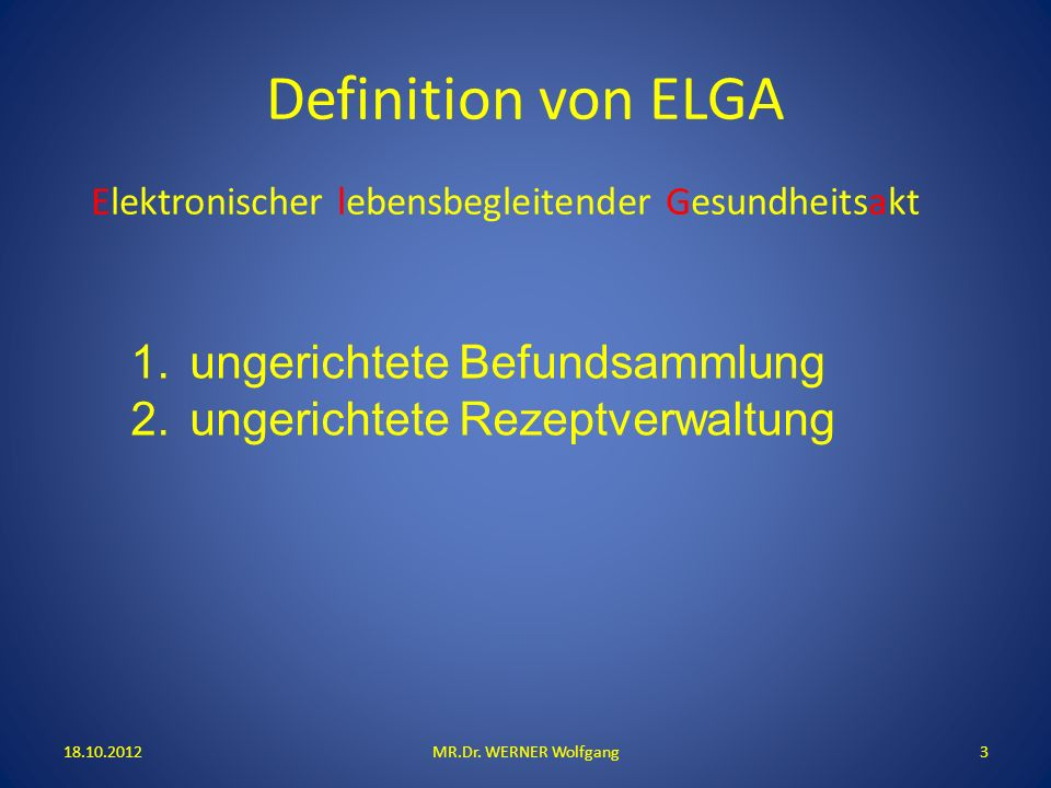 Definition von ELGA MR.Dr.