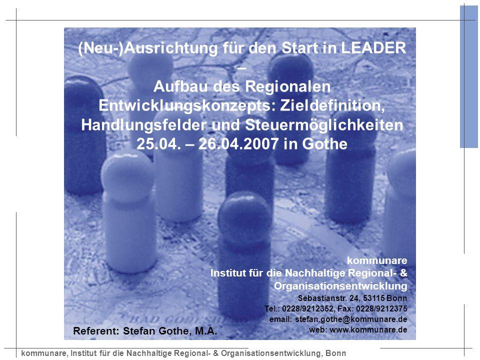 kommunare, Institut für die Nachhaltige Regional- & Organisationsentwicklung, Bonn (Neu-)Ausrichtung für den Start in LEADER – Aufbau des Regionalen E