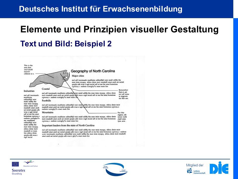 Mitglied der Deutsches Institut für Erwachsenenbildung Elemente und Prinzipien visueller Gestaltung Text und Bild: Beispiel 2