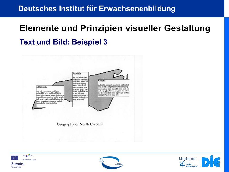 Mitglied der Deutsches Institut für Erwachsenenbildung Elemente und Prinzipien visueller Gestaltung Text und Bild: Beispiel 3