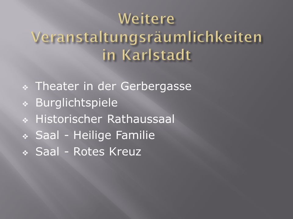 Theater in der Gerbergasse Burglichtspiele Historischer Rathaussaal Saal - Heilige Familie Saal - Rotes Kreuz