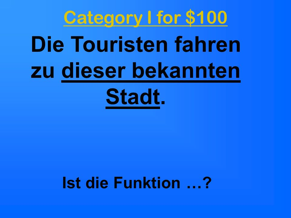 500 100 200 300 100 300 200 300 200 100 200 500 300 200 100 400 Funktion Relativprono men PassivKulturKonjunktiv Final Jeopardy
