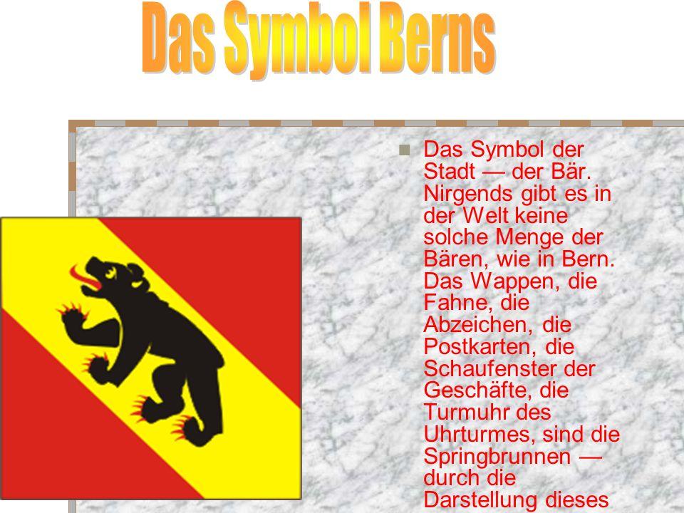 Das Symbol der Stadt der Bär.