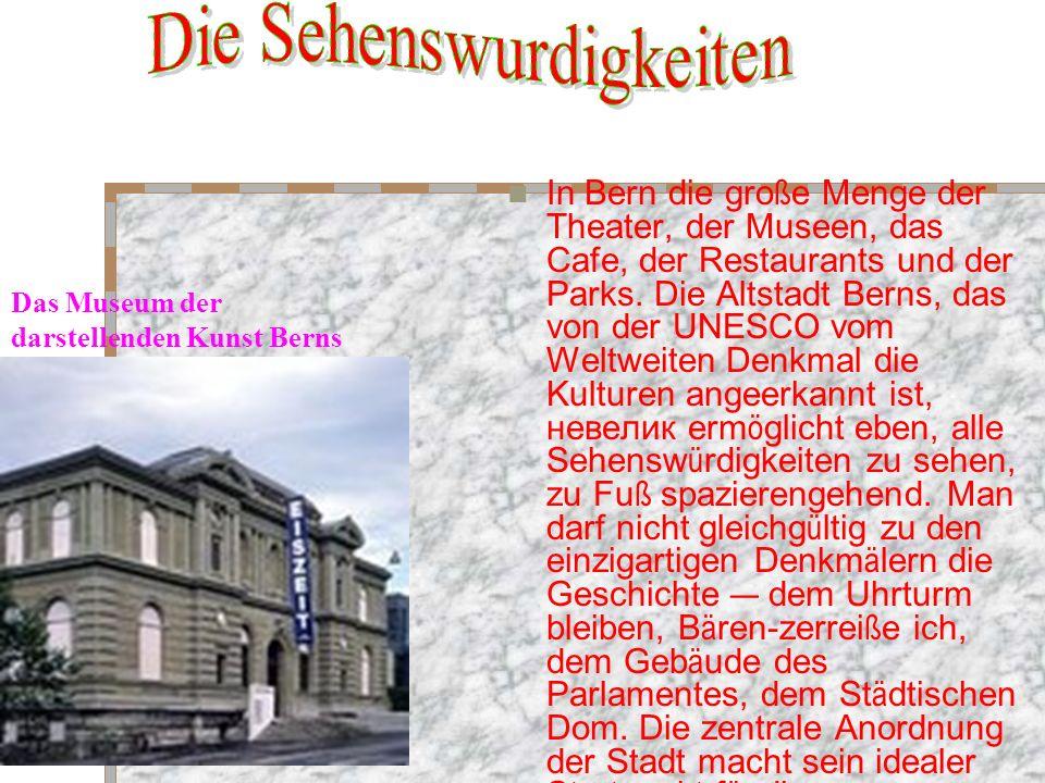 In Bern die gro ß e Menge der Theater, der Museen, das Cafe, der Restaurants und der Parks.