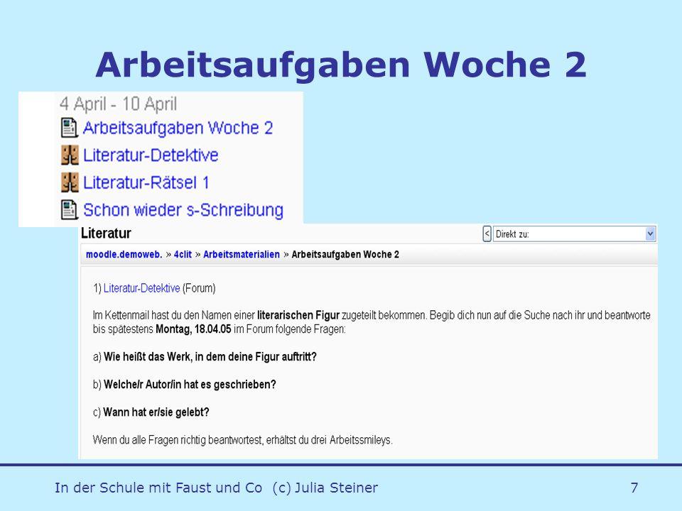 In der Schule mit Faust und Co (c) Julia Steiner7 Arbeitsaufgaben Woche 2