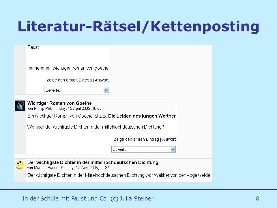 In der Schule mit Faust und Co (c) Julia Steiner8 Literatur-Rätsel/Kettenposting