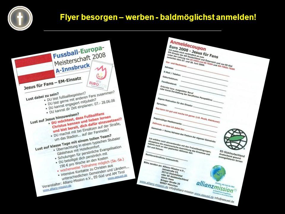 Flyer besorgen – werben - baldmöglichst anmelden!