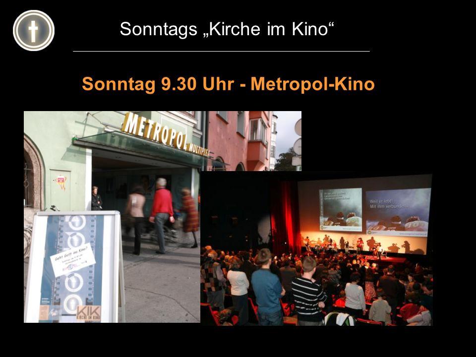 Sonntag 9.30 Uhr - Metropol-Kino Sonntags Kirche im Kino