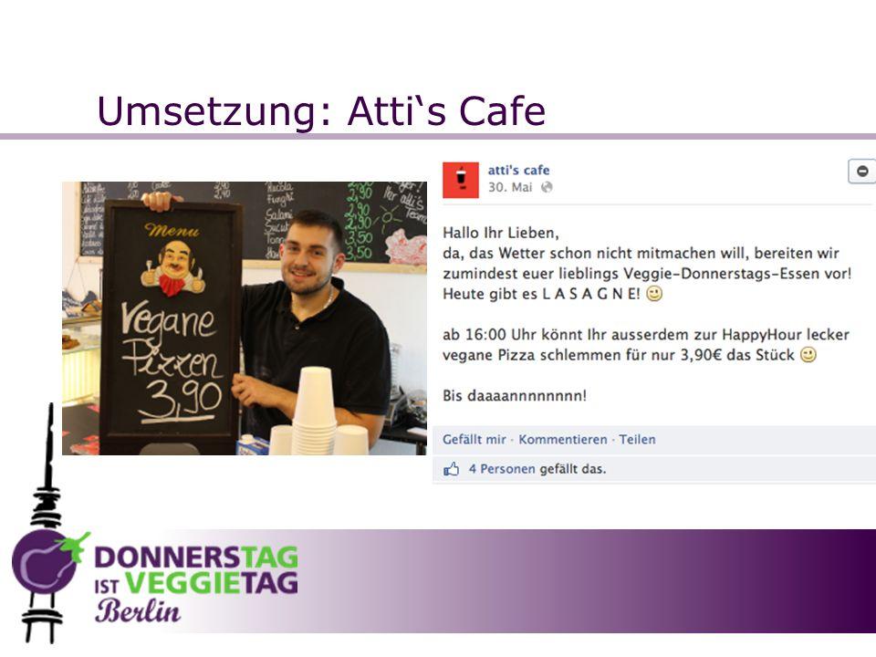 Umsetzung: Attis Cafe