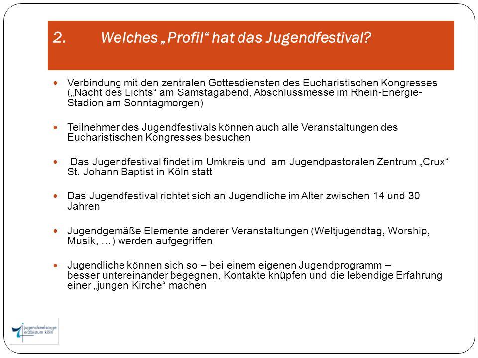 2.Welches Profil hat das Jugendfestival.