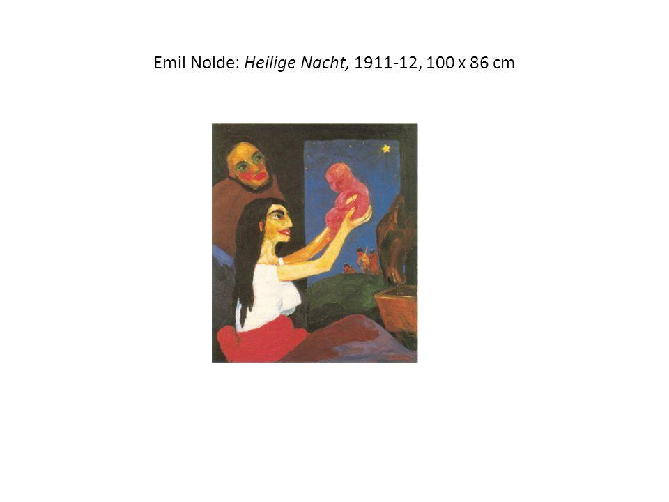 Emil Nolde: Heilige Nacht, 1911-12, 100 x 86 cm