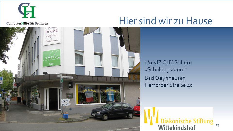 123 4 5 Hier sind wir zu Hause c/o KIZ Café SoLero Schulungsraum Bad Oeynhausen Herforder Straße 40 13