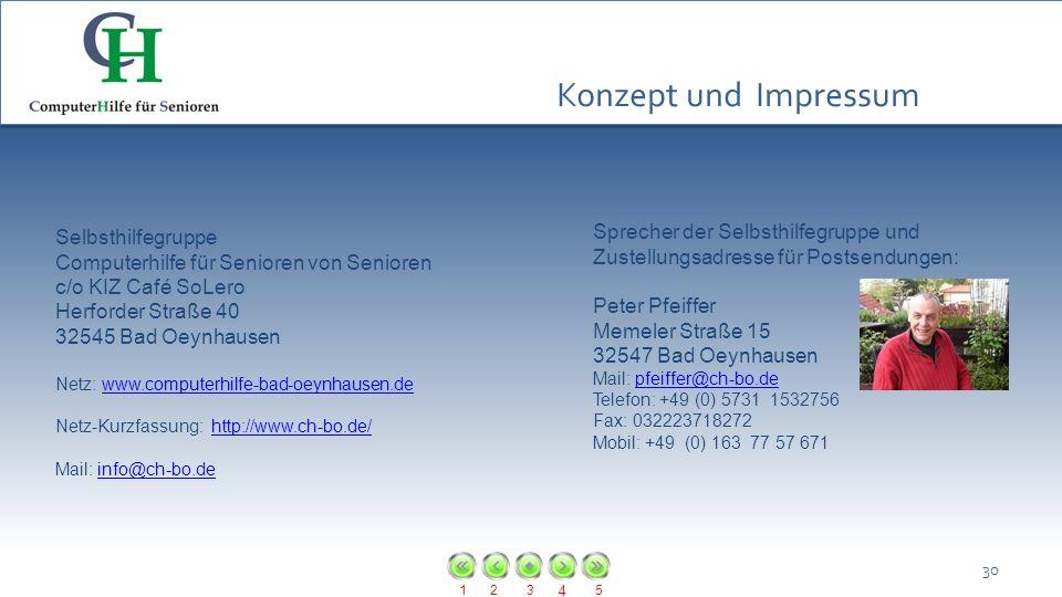 123 4 5 Sprecher der Selbsthilfegruppe und Zustellungsadresse für Postsendungen: Peter Pfeiffer Memeler Straße 15 32547 Bad Oeynhausen Mail: pfeiffer@