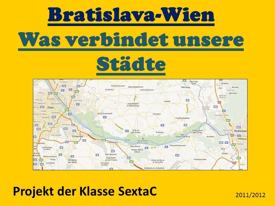 Bratislava-Wien Was verbindet unsere Städte Projekt der Klasse SextaC 2011/2012