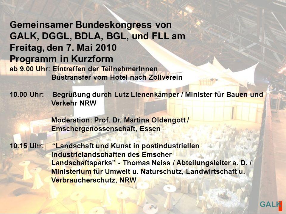 Gemeinsamer Bundeskongress von GALK, DGGL, BDLA, BGL, und FLL am Freitag, den 7.
