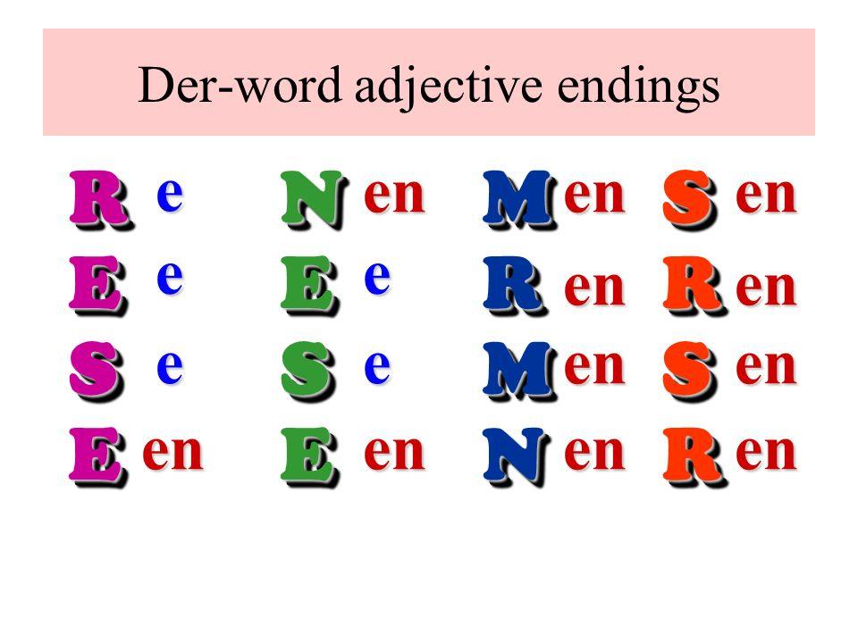 RESERESENESENESEMRMNMRMNSRSRSRSReee ee enenenenen en enen en enen Der-word adjective endings