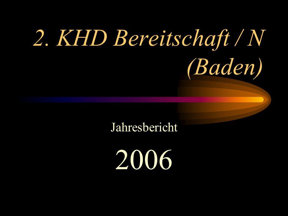 2. KHD Bereitschaft / N (Baden) Jahresbericht 2006