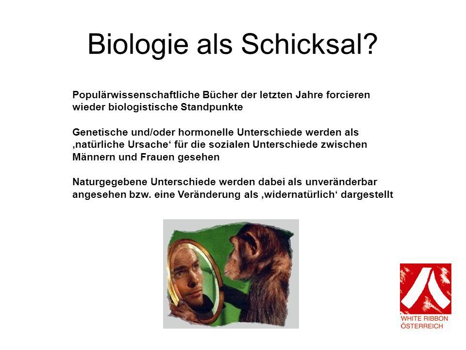 Biologie als Schicksal.
