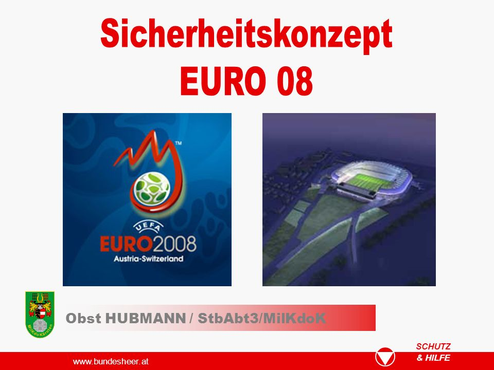 www.bundesheer.at & HILFE SCHUTZ Obst HUBMANN / StbAbt3/MilKdoK