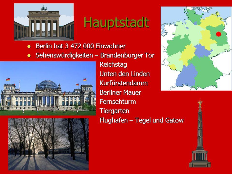Hauptstadt Berlin hat 3 472 000 Einwohner Berlin hat 3 472 000 Einwohner Sehenswürdigkeiten – Brandenburger Tor Sehenswürdigkeiten – Brandenburger Tor