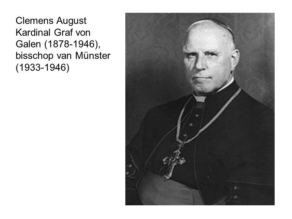 Clemens August Kardinal Graf von Galen (1878-1946), bisschop van Münster (1933-1946)