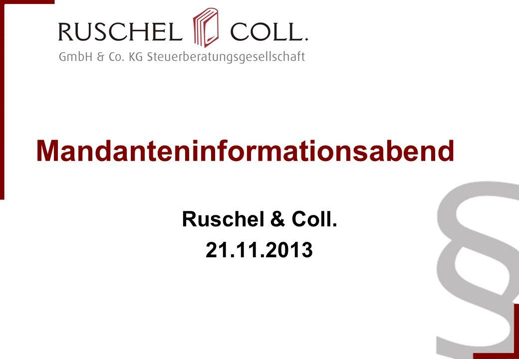 Mandanteninformationsabend Ruschel & Coll. 21.11.2013